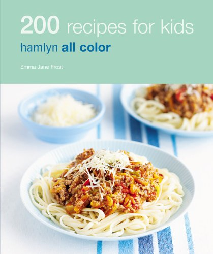 9780600620891: 200 Recipes for Kids (Hamlyn All Color)