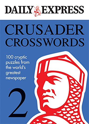 The Daily Express: Crusader Crosswords 2 (Daily Express Puzzle Books) (9780600621065) by Daily Express