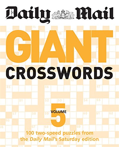 9780600621232: The Daily Mail: Giant Crosswords 5: 100 Two-speed Puzzles from the