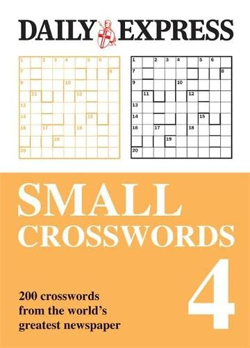 The Daily Express: Small Crosswords 4 (Daily Express Puzzle Books) (9780600621287) by [???]
