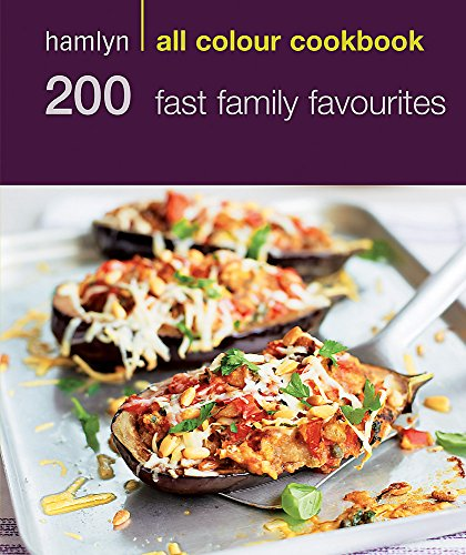 9780600621485: 200 Fast Family Favourites: Hamlyn All Colour Cookbook