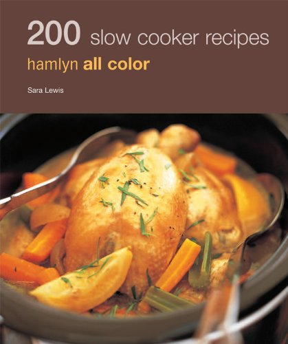 9780600621645: 200 Slow Cooker Recipes (Hamlyn All Color)