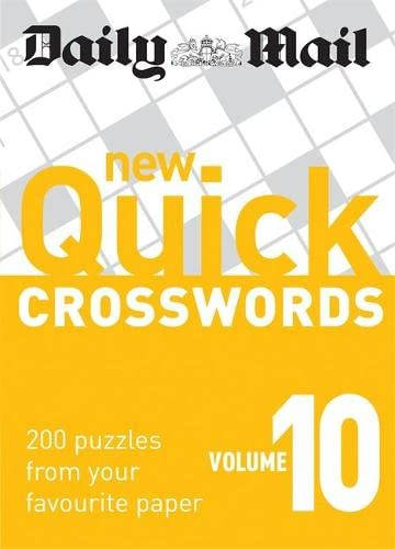 Daily Mail: New Quick Crosswords, Volume 10: 200 Puzzles from Your Favourite Paper - Daily Mail