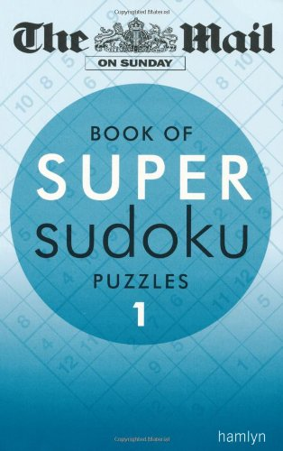 Super Sudoku: 1 (The Mail on Sunday): Sunday, The Mail