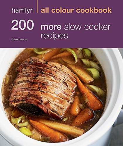 9780600622093: 200 More Slow Cooker Recipes