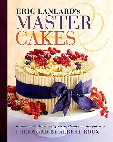 9780600622628: Eric Lanlard's Master Cakes