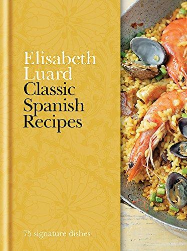 9780600623489: Classic Spanish Recipes: 75 signature dishes