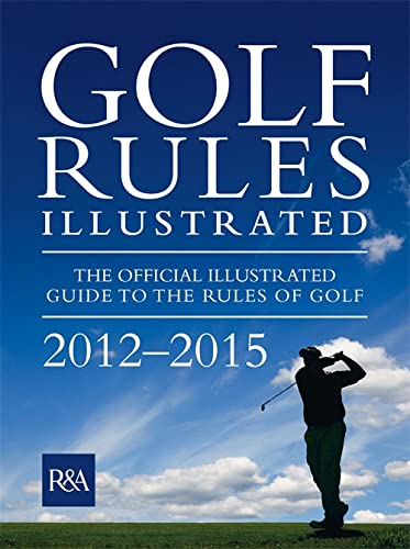 9780600623496: Golf Rules Illustrated 2012