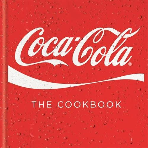 9780600623502: Coca-Cola: The Cookbook
