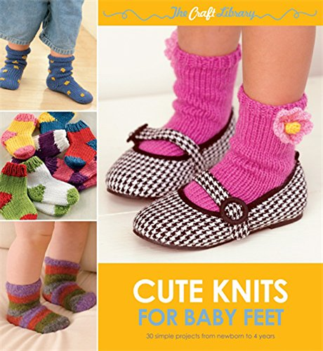 9780600623786: Cute Knits for Baby Feet (The Craft Library)