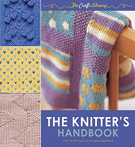 9780600623885: The Knitter's Handbook (The Craft Library)