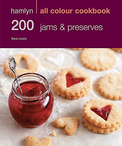 9780600624127: 200 Jams & Preserves: Hamlyn All Colour Cookbook