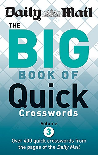 9780600624691: Daily Mail: Big Book of Quick Crosswords 3 (The Daily Mail Puzzle Books)