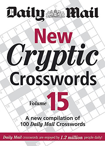 9780600624738: The Daily Mail: New Cryptic Crosswords 15 (The Daily Mail Puzzle Books)