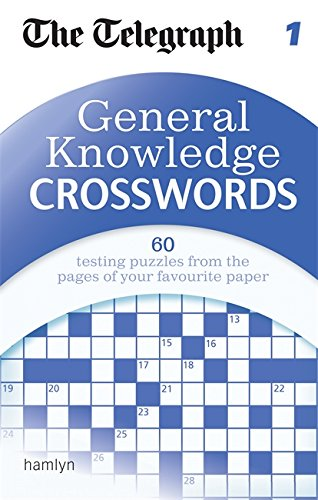 9780600624974: The Telegraph: General Knowledge Crosswords 1 (The Telegraph Puzzle Books)
