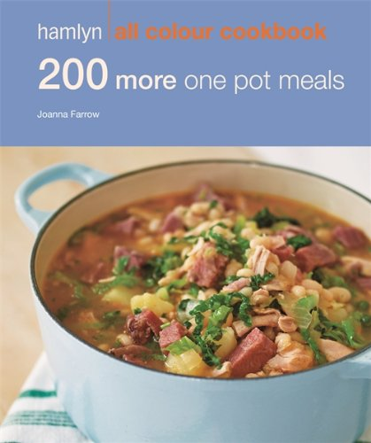 9780600625278: 200 More One Pot Meals: Hamlyn All Colour Cookbook