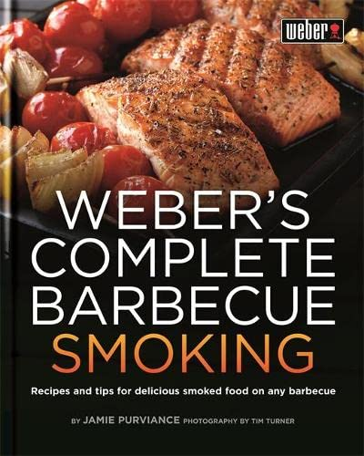 9780600626138: Weber's Complete Barbecue Smoking (Webers Guides)
