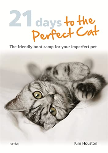9780600626145: 21 Days to the Perfect Cat