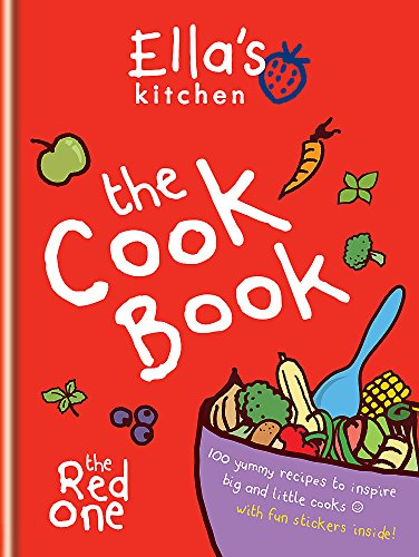 9780600626411: Ella's Kitchen: The Cookbook: The Red One