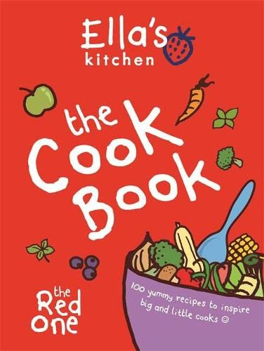 9780600626756: Ella's Kitchen: The Cookbook: The Red One