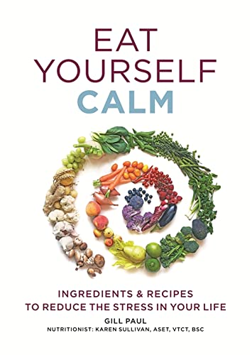 9780600627036: Eat Yourself Calm