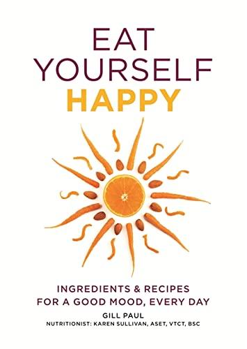 9780600627050: Eat Yourself Happy