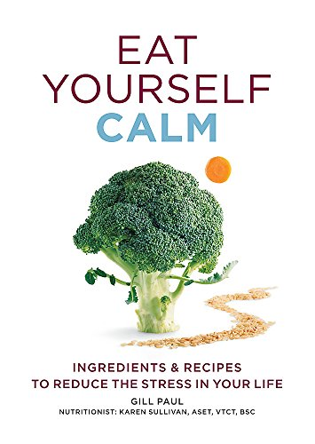 9780600627470: Eat Yourself Calm