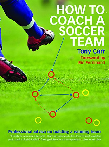 9780600627579: How to Coach a Soccer Team: Professional Advice on Building a Winning Team