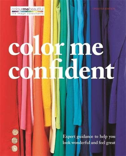 9780600628187: Color Me Confident: Expert Guidance to Help You Look Wonderful and Feel Great