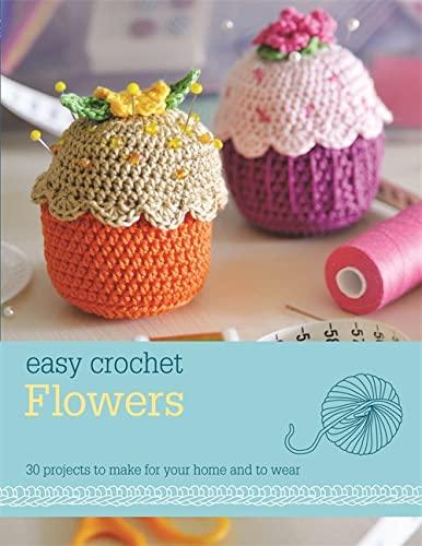 9780600628361: Easy Crochet: Flowers