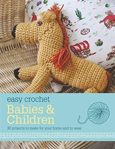 9780600628385: Easy Crochet: Babies & Children