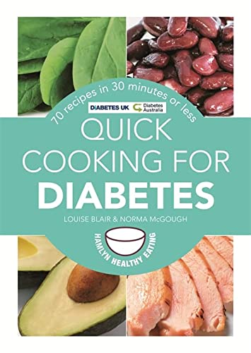 9780600629283: Quick Cooking for Diabetes: 70 recipes in 30 minutes or less (Hamlyn Healthy Eating)