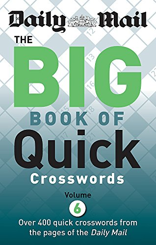 9780600629528: Daily Mail Big Book of Quick Crosswords Volume 6 (The Daily Mail Puzzle Books)
