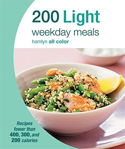 9780600629719: 200 Light Weekday Meals (Hamlyn All Color)