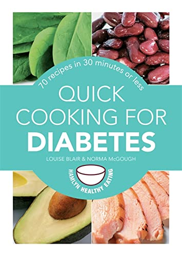 9780600629795: Quick Cooking for Diabetes: 70 recipes in 30 minutes or less (Hamlyn Healthy Eating)