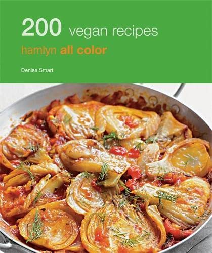 200 Vegan Recipes (Hamlyn All Color)