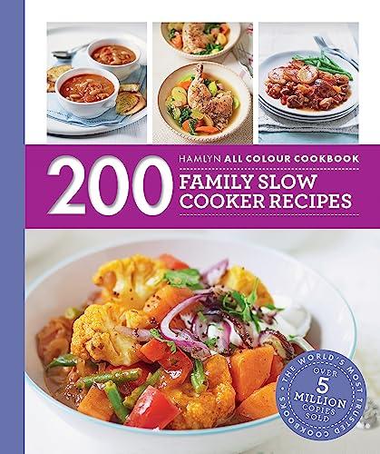 200 Family Slow Cooker Recipes (Paperback): Sara Lewis