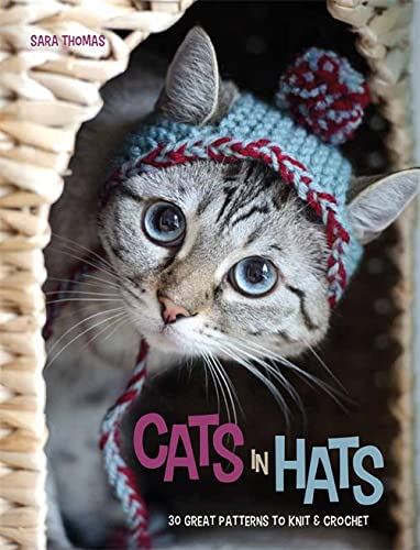 9780600630975: Cats in Hats: 30 Great Patterns to Knit and Crochet