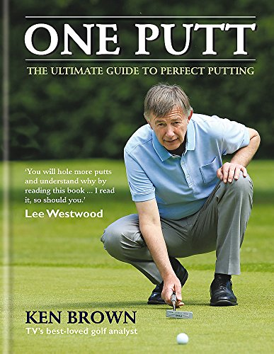 9780600631101: One Putt: The Ultimate Guide to Perfect Putting