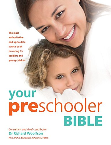 9780600631422: Your Preschooler Bible: The most authoritative and up-to-date source book on caring for toddlers and young children