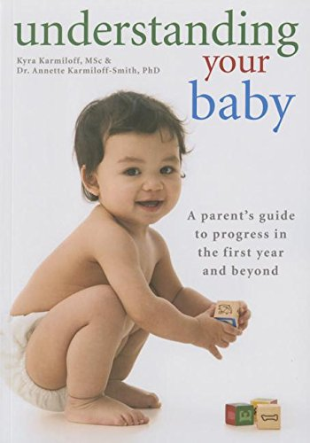 9780600631644: Understanding Your Baby: A Parent's Guide to Progress in the First Year and Beyond
