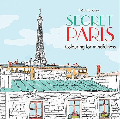 9780600632115: Secret Paris: Colouring for mindfulness