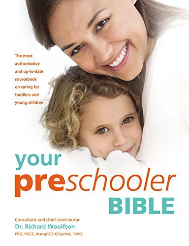 9780600632191: Your Preschooler Bible: The most authoritative and up-to-date source book on caring for toddlers and young children