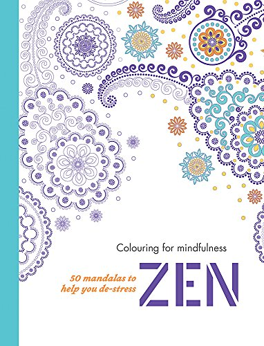 9780600632429: Zen: 50 mandalas to help you de-stress (Colouring for Mindfulness)