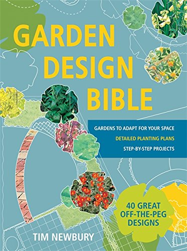 9780600632443: Garden Design Bible: 40 great off-the-peg designs – Detailed planting plans – Step-by-step projects – Gardens to adapt for your space
