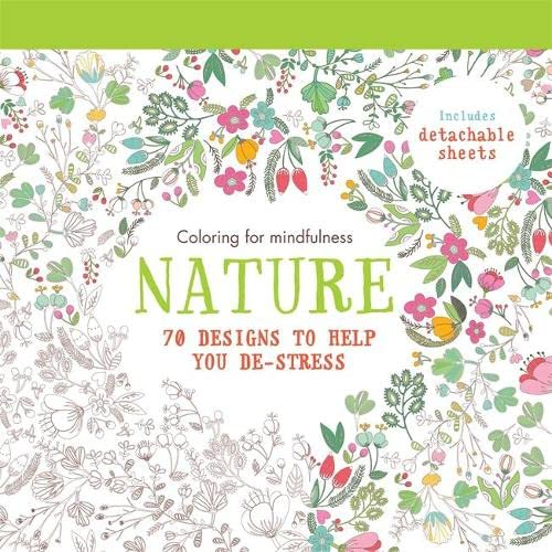 Nature: 70 designs to help you de-stress (Coloring for mindfulness): Hamlyn