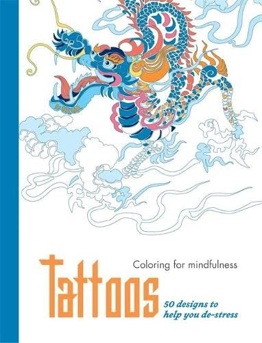 9780600632894: Tattoos: 50 designs to help you de-stress (Coloring for Mindfulness)