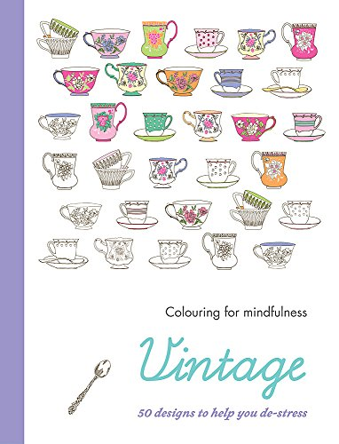 9780600632917: Vintage: 50 Designs to Help You de-Stress (Colouring for Mindfulness)