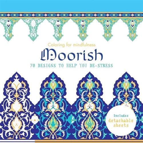 9780600632979: Moorish: 70 designs to help you de-stress (Coloring for Mindfulness)