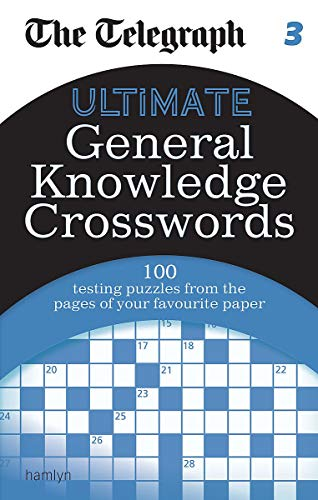 9780600633129: The Telegraph: Ultimate General Knowledge Crosswords 3 (The Telegraph Puzzle Books)
